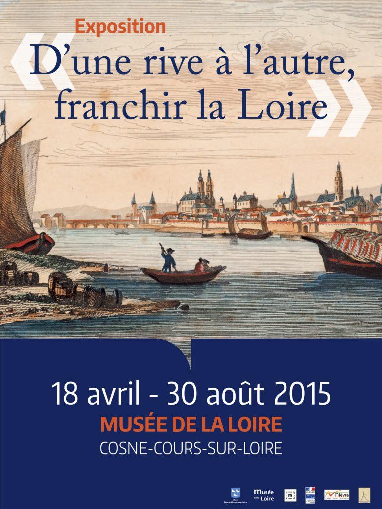 Exposition D'une rive à l'autre, franchir la Loire - 2015